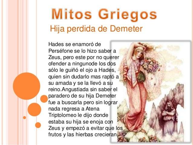 Hades se enamoró de Perséfone se lo hizo saber a Zeus, pero este por no querer ofender a ningunode los dos sólo le guiñó e...