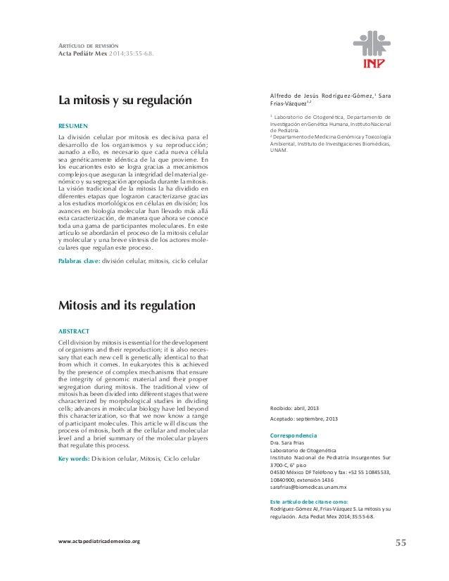 ARTÍCULO DE REVISIÓN  Acta Pediátr Mex !  La mitosis y su regulación ůĨƌĞĚŽ ĚĞ :ĞƐƷƐ ZŽĚƌşŐƵĞnjͲ'ſŵĞnj͕1 Sara  ƌŝĂƐͲsĄnjƋƵĞnj1...