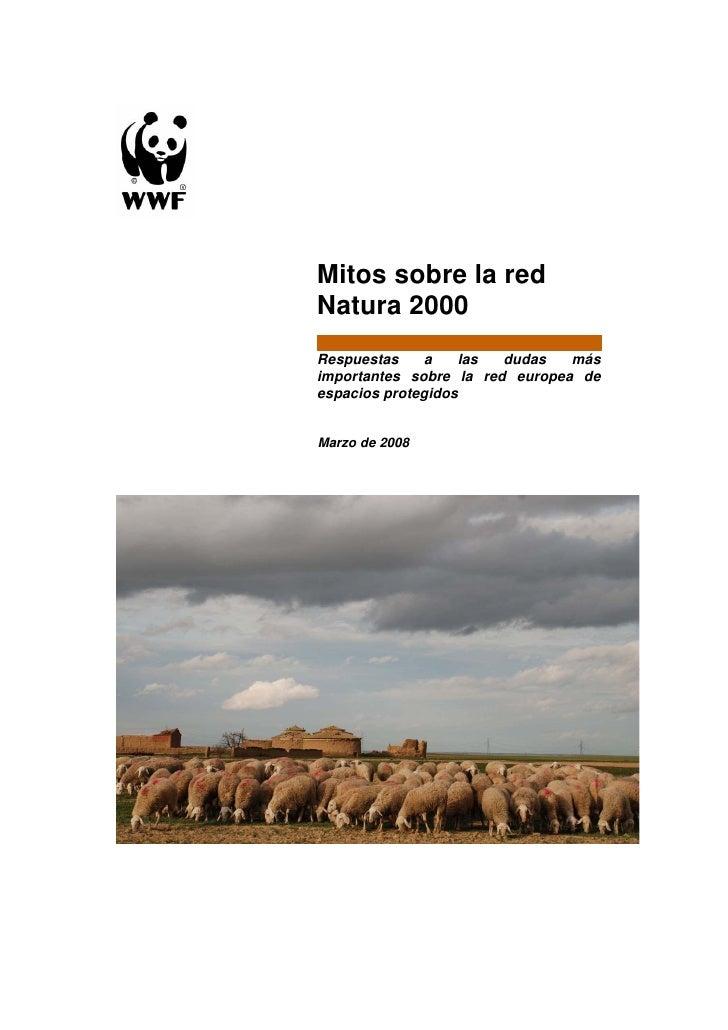 Mitos sobre la red Natura 2000 Respuestas     a   las  dudas   más importantes sobre la red europea de espacios protegidos...