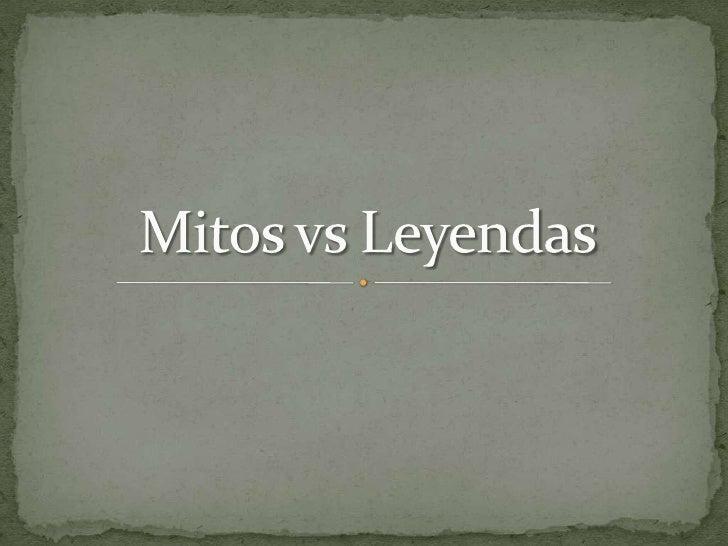 Mitos vs leyendas