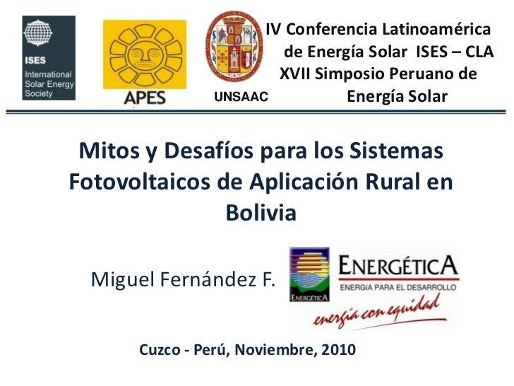 Mitos y Desafíos para los Sistemas Fotovoltaicos de Aplicación Rural en Bolivia.