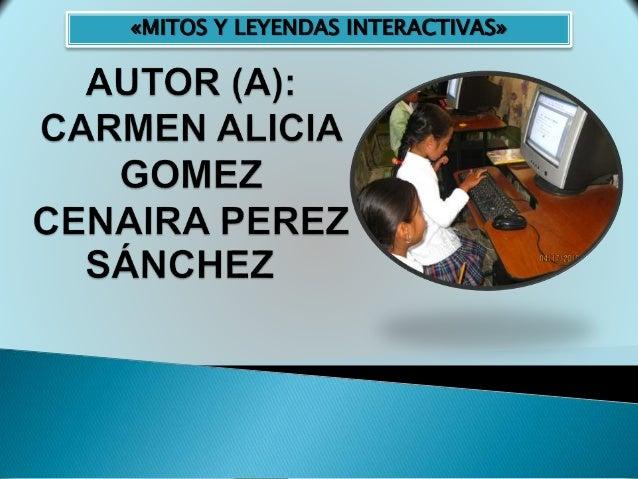 «MITOS Y LEYENDAS INTERACTIVAS»