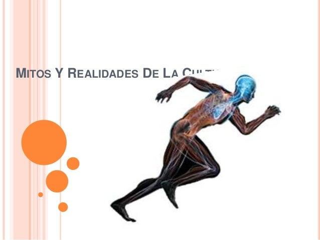 MITOS Y REALIDADES DE LA CULTURA FÍSICA