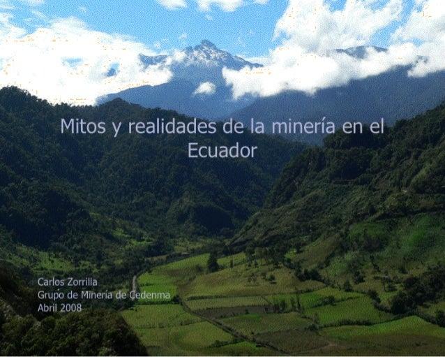 Mitos y realidades de la mineria en el ecuador