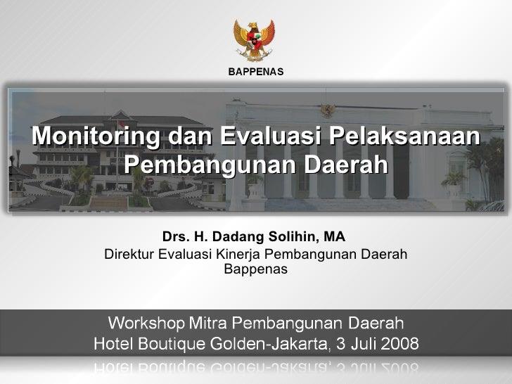 Monitoring dan Evaluasi Pelaksanaan Pembangunan Daerah