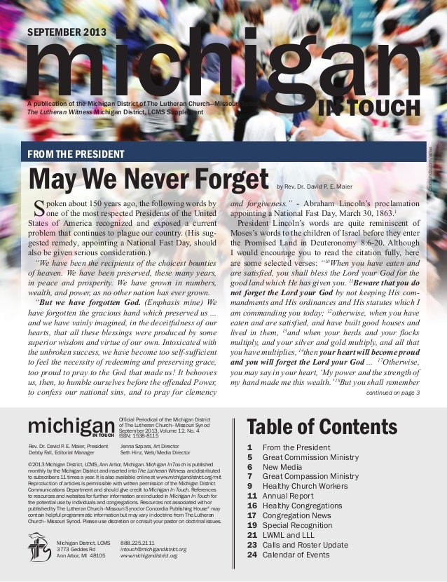 michigandistrict.org/mit 1 michigan SEPTEMBER 2013 IN TOUCHA publication of the Michigan District of The Lutheran Church—M...