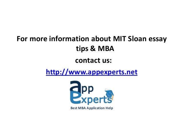 mit sloan application essay questions 2018 mba essay questions: mit sloan   but one of a suite of essays this 2016 mit sloan mba application is a hybrid of tried-and-true requirements that have been.