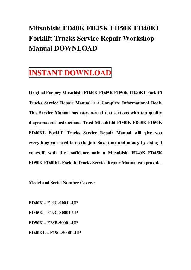 Mitsubishi FD40K FD45K FD50K FD40KLForklift Trucks Service Repair WorkshopManual DOWNLOADINSTANT DOWNLOADOriginal Factory ...