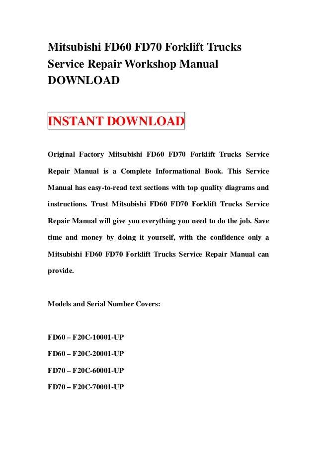 Mitsubishi FD60 FD70 Forklift Trucks Service Repair Workshop Manual DOWNLOAD