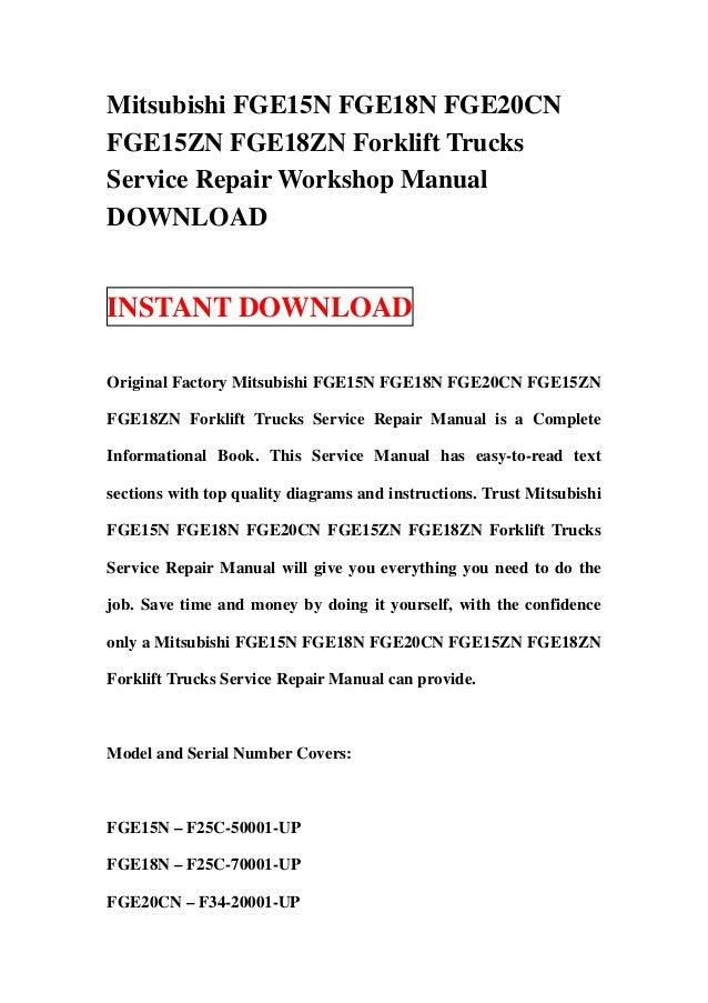 Mitsubishi fge15 n fge18n fge20cn fge15zn fge18zn forklift trucks service repair workshop manual download