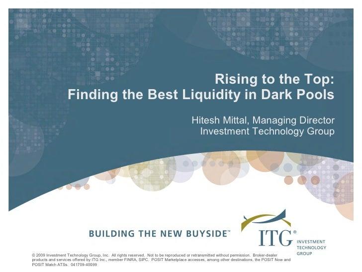 RisingtotheTop:                   FindingtheBestLiquidityinDarkPools                                           ...