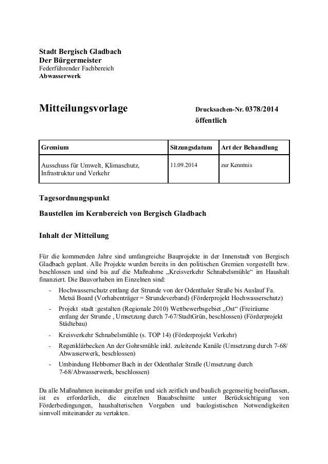 Stadt Bergisch Gladbach Der Bürgermeister Federführender Fachbereich Abwasserwerk Mitteilungsvorlage Drucksachen-Nr. 0378/...