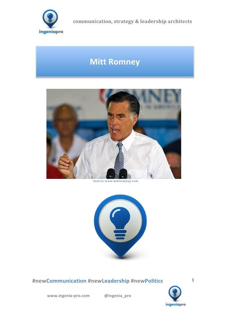 Mitt Romney's xrayed 2012 campaign