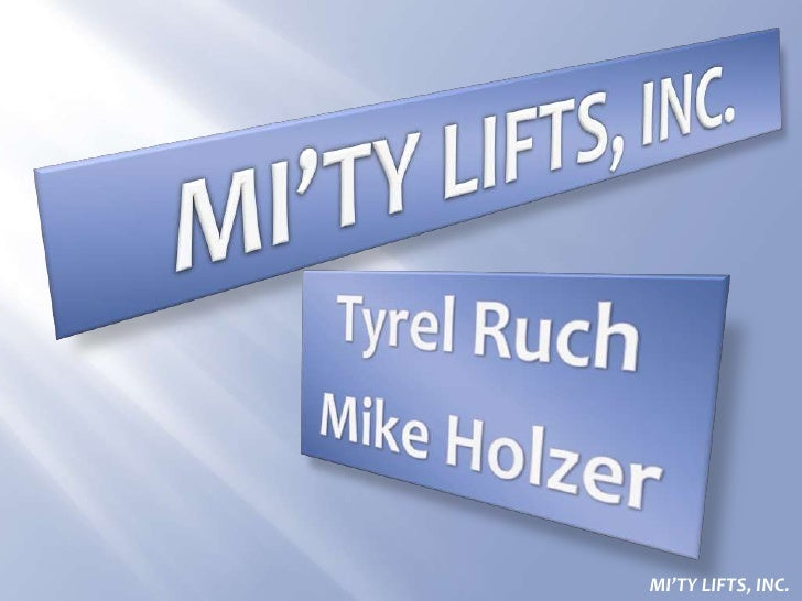 Mi'Ty Lifts Inc