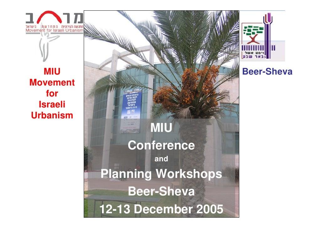 MIU Conference 2005 Planning Workshops in Beer-Sheva
