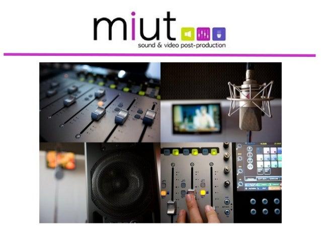 miut es un estudio de sonido ideado por una joven yemprendedora ingeniera de sonido que decidió montar supropia empresa en...