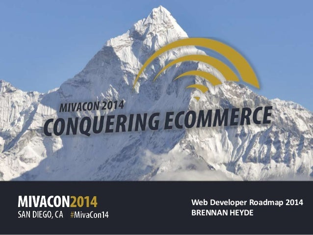 MivaCon 2014 Web Developer Roadmap