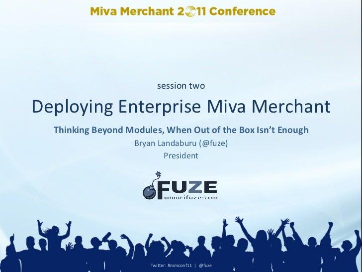 session twoDeploying Enterprise Miva Merchant                                                                ...