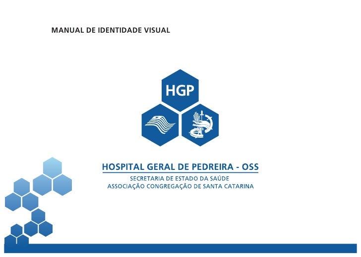 Manual de Identidade Visual do Hospital Geral de Pedreira