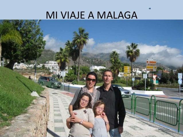 Mi viaje a malaga