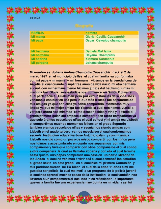 [Escribaaquí] JOHANA 1 Biografía FAMILIA nombre Mi mama Gloria Cecilia Cuasanchir Mi papa Oscar Oswaldo champutis Mi herma...