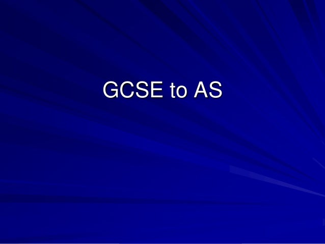 GCSE to AS