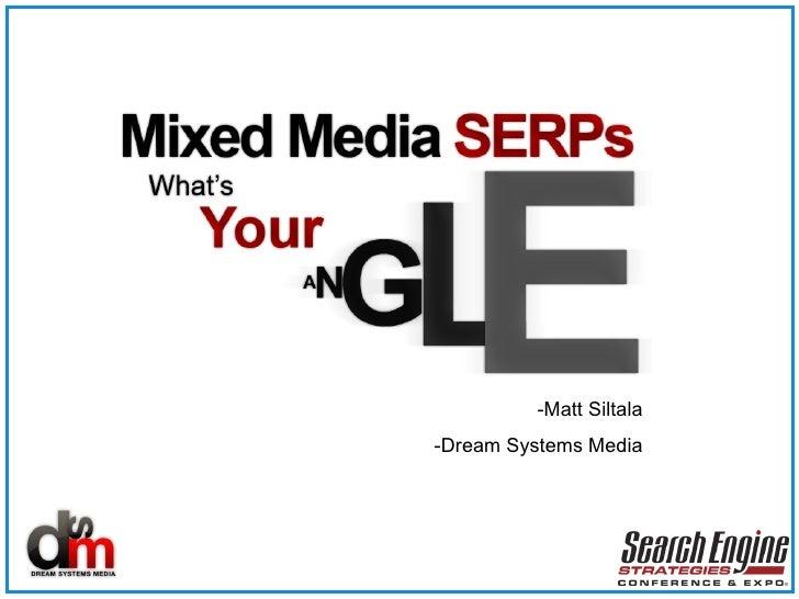 -Matt Siltala -Dream Systems Media