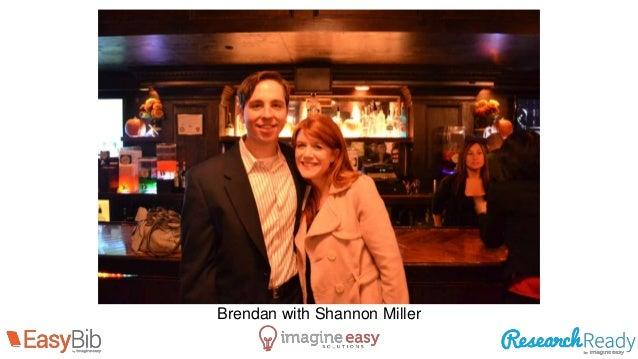 Brendan with Shannon Miller
