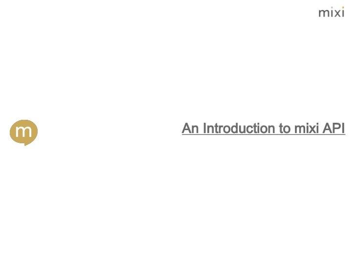 An Introduction to mixi API