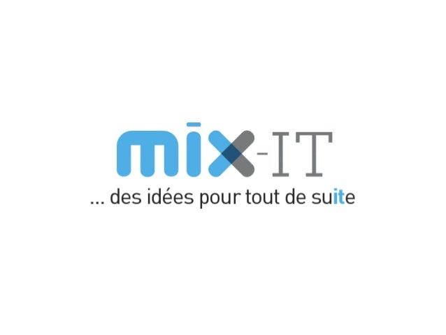 Mix-IT - Des Produits avec des Equipes Distribuées