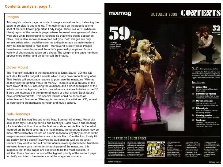 Contents analysis, page 1.   Images ' Mixmag's' contents page consists of images as well as text; balancing the page to be...