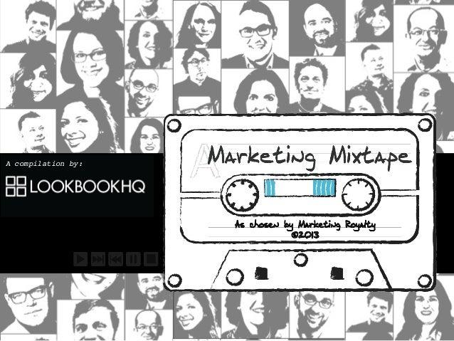 Marketing Mixtape 2013