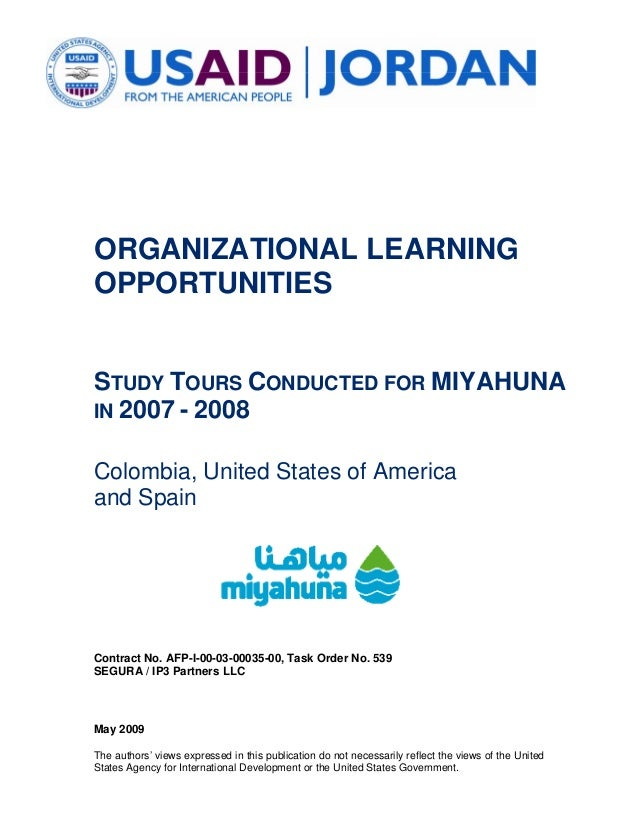 ORGANIZATIONAL LEARNINGOPPORTUNITIESSTUDY TOURS CONDUCTED FOR MIYAHUNAIN 2007 - 2008Colombia, United States of Americaand ...