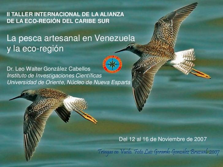 II Taller Alianza Eco-region Caribe Sur / MIZC.UDO-NE IIC: Pesca artesanal en Venezuela y Ecorregion Caribe Sur