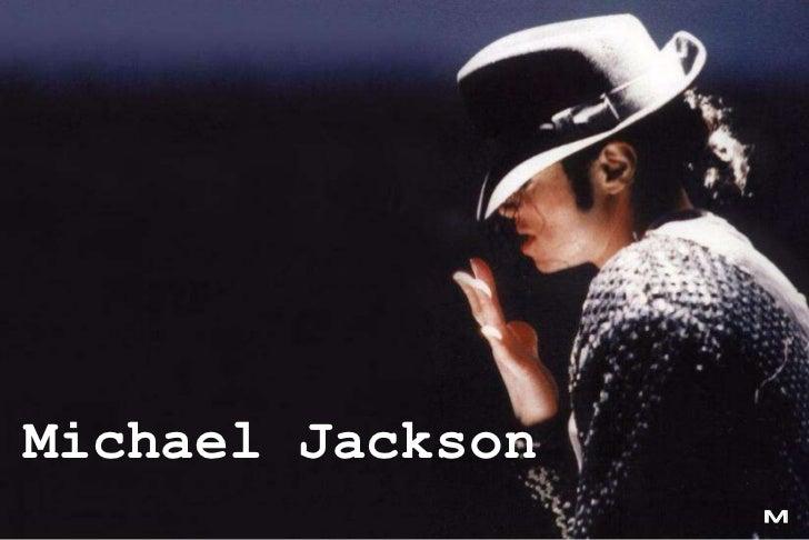 M Michael Jackson
