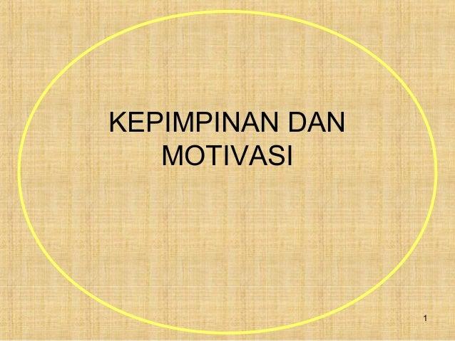 1 KEPIMPINAN DAN MOTIVASI