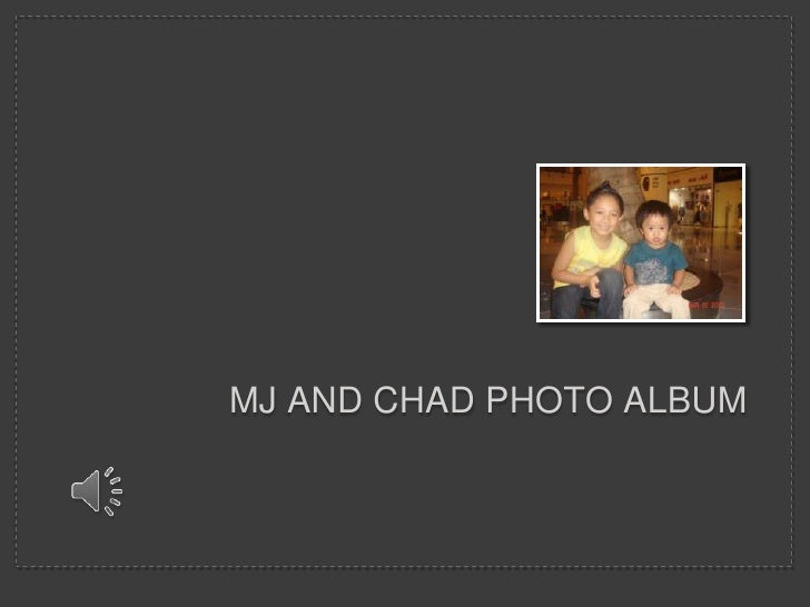 Mj and chad Photo Album<br />