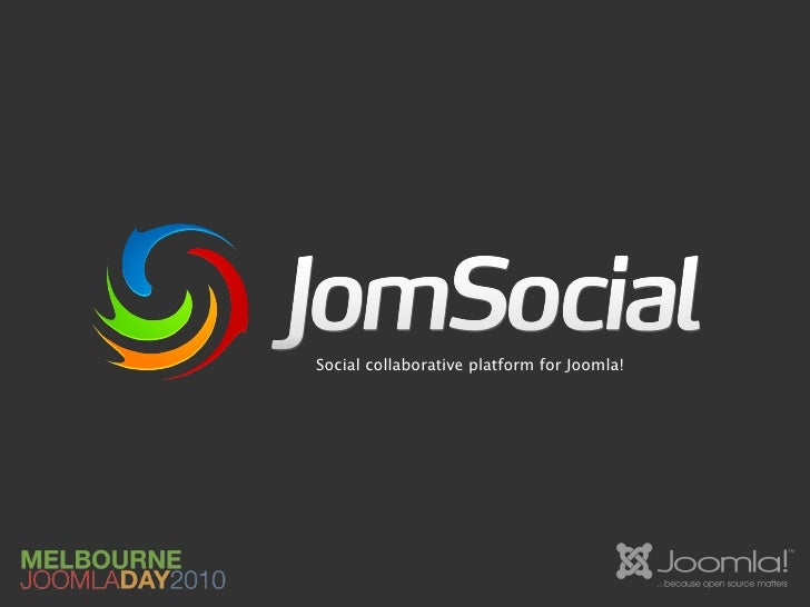 JomSocial @ JoomlaDay Melbourne 2010