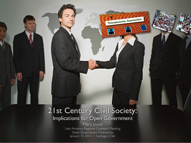 21st Century Civil Society: Implications for Open Government