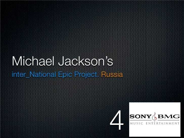 Michael Jackson's inter_National Epic Project. Russia                                   4