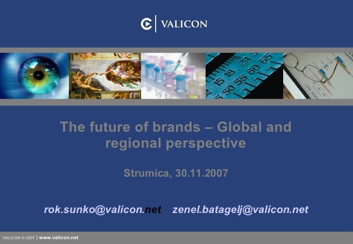 The Future of Brands- Global and Regional Perspective