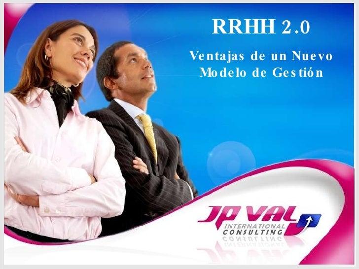 RRHH 2.0: Ventajas de un Nuevo Modelo de Gestión
