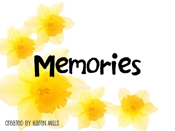 Memories are made of this - Creative Writing