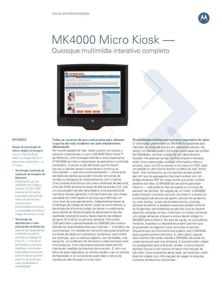Folha de eSPeCIFICaÇÕeS                                MK4000 Micro Kiosk —                                Quiosque multim...