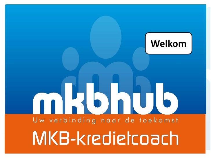 Mkb-kredietcoach presentatie definitieve lancering 30-09-2011