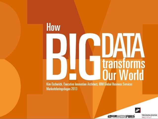 How Big Data Changes Our World
