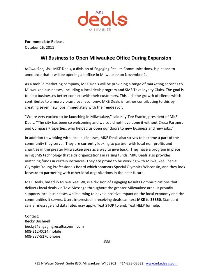 For Immediate ReleaseOctober 26, 2011         WI Business to Open Milwaukee Office During ExpansionMilwaukee, WI –MKE Deal...