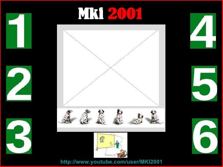 http ://www.youtube.com/user/MKI2001