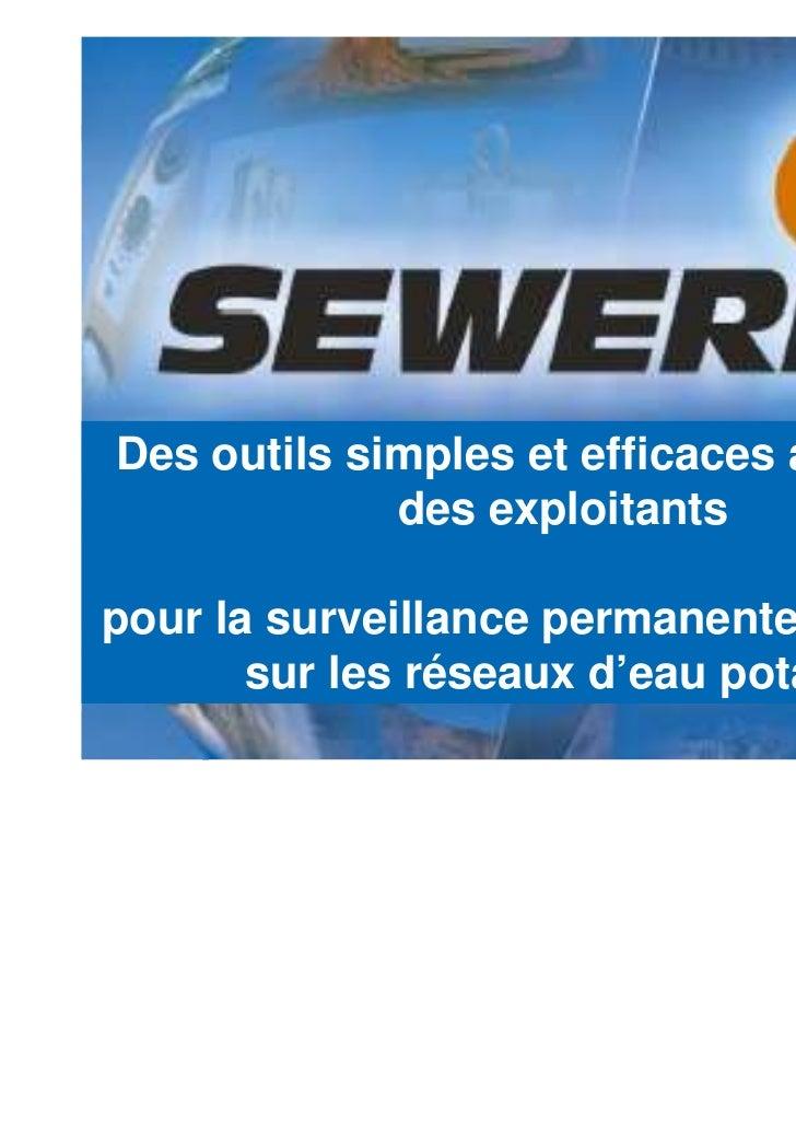Pour la  Détection  des fuites   d'eau sur Des outils simples et efficaces au service              des exploitants    rése...