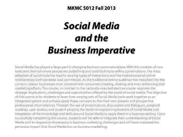 """""""Social Media and the Business Imperative"""" Part 1: MKMC 5102"""